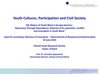 Youth Cultures, Participation and Civil Society