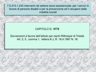 7.4.310.1.237 Finanziamento delle spese correnti per i servizi socio-assistenziali dei comuni