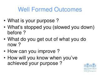 Well Formed Outcomes