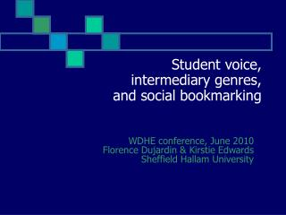 Student voice,  intermediary genres,  and social bookmarking