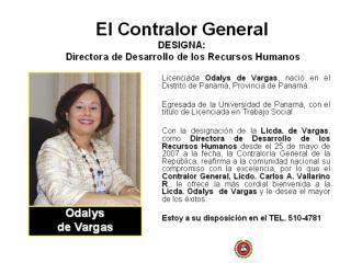 El Contralor General DESIGNA:   Directora de Desarrollo de los Recursos Humanos