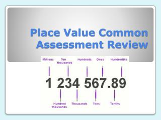 Place Value Common Assessment Review