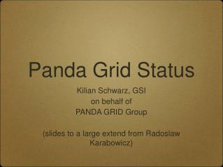 Panda Grid Status