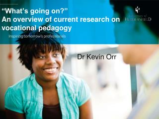 """What's going on?""  An overview of current research on  vocational pedago gy"