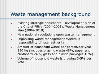 Waste management background