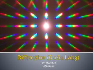 Diffraction (6.161 Lab3)