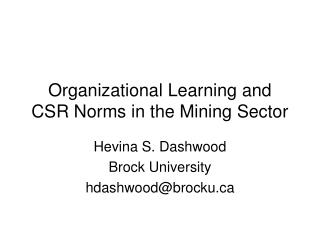 Organizational Learning and CSR Norms in the Mining Sector