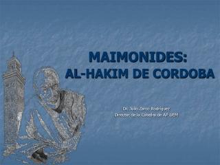 MAIMONIDES: AL-HAKIM DE CORDOBA