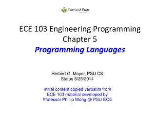 ECE 103 Engineering Programming Chapter 5 Programming Languages