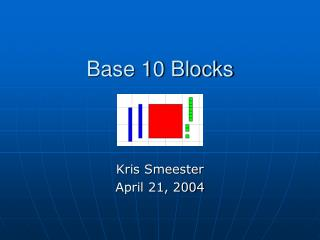 Base 10 Blocks