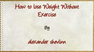 ppt 4772 How to lose Weight Without Exercise