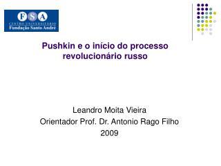 Pushkin e o início do processo revolucionário russo