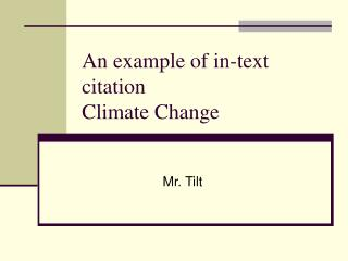 An example of in-text citation Climate Change