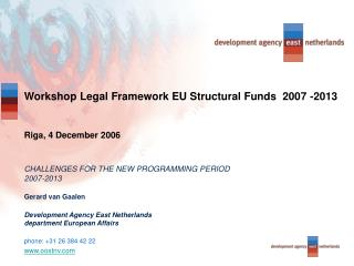Workshop Legal Framework EU Structural Funds  2007 -2013