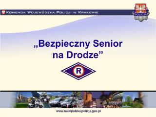 """""""Bezpieczny Senior  na Drodze"""""""