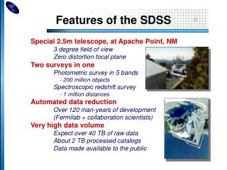 Features of the SDSS