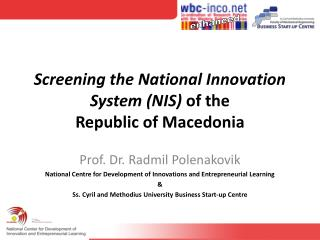 Screening the National Innovation   System (NIS)  of the  Republic of Macedonia