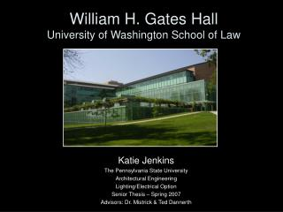 William H. Gates Hall University of Washington School of Law