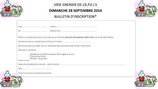 VIDE GRENIER DE L'A.P.E.I.S DIMANCHE 28 SEPTEMBRE 2014 BULLETIN D'INSCRIPTION*