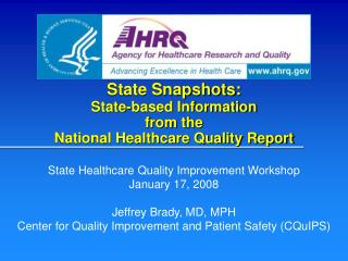 State Snapshots: State-based Information  from the  National Healthcare Quality Report