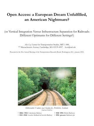 Open Access: a European Dream Unfulfilled,  an American Nightmare?