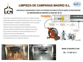 LIMPIEZA DE CAMPANAS MADRID S.L.
