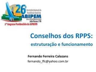 Conselhos dos RPPS: estruturação e funcionamento