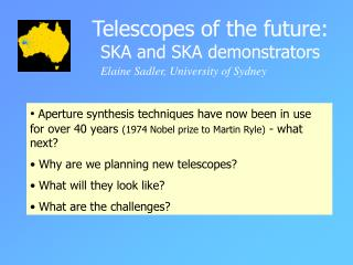 Telescopes of the future:     SKA and SKA demonstrators