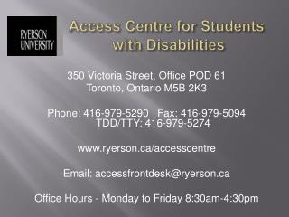 Access Centre for Students  with Disabilities