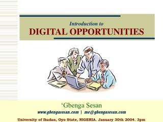 Introduction to DIGITAL OPPORTUNITIES