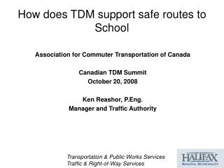 How does TDM support safe routes to School