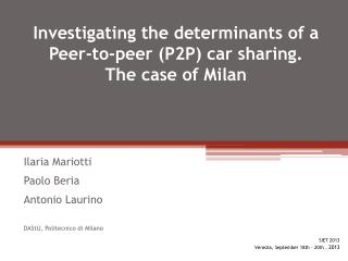 Investigating the determinants of a Peer-to-peer (P2P) car sharing.  The case  of  Milan