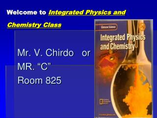 Welcome to  Integrated Physics and Chemistry Class