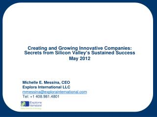 Creating and Growing Innovative Companies: Secrets from Silicon Valley's Sustained Success