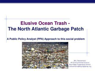 Elusive Ocean Trash -  The North Atlantic Garbage Patch