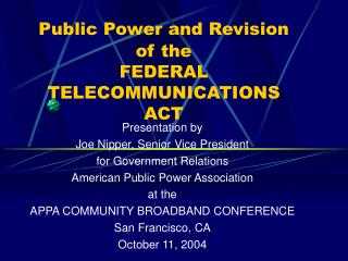 Public Power and Revision of the FEDERAL TELECOMMUNICATIONS ACT