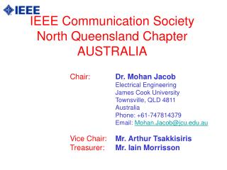 IEEE Communication Society North Queensland Chapter AUSTRALIA