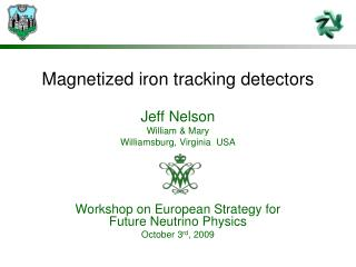 Magnetized iron tracking detectors