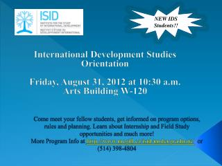 International Development Studies Orientation  Friday ,  August  31, 2012  at 10:30 a.m.