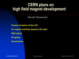 CERN plans on          high field magnet development