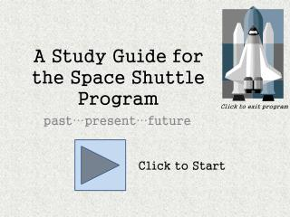 A Study Guide for the Space Shuttle Program