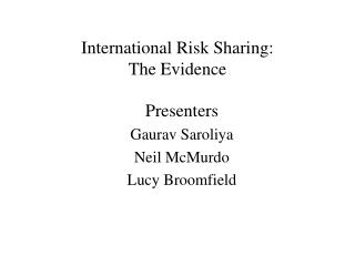 International Risk Sharing:  The Evidence
