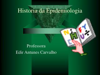 Historia da Epidemiologia