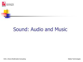 Sound: Audio and Music