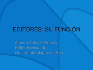 EDITORES: SU FUNCIÓN