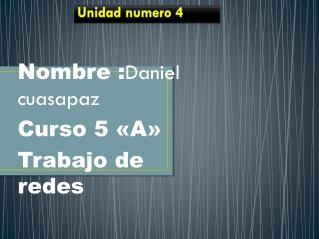 Unidad numero 4