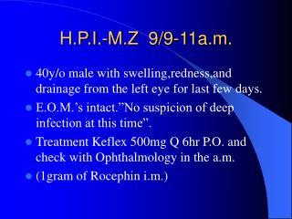 H.P.I.-M.Z  9/9-11a.m.