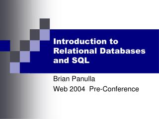 Introduction to Relational Databases and SQL