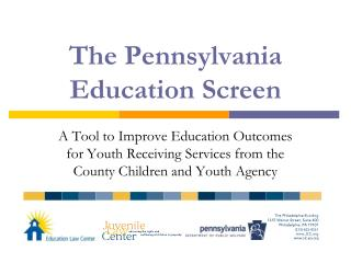 The Pennsylvania Education Screen