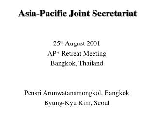 Asia-Pacific Joint Secretariat